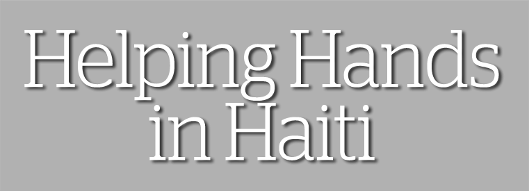 Helping Hands in Haiti